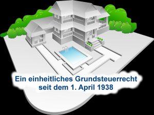 ein-einheitliches-grundsteuerrecht-seit-dem-1-april-1938