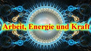 arbeit-energie-und-kraft